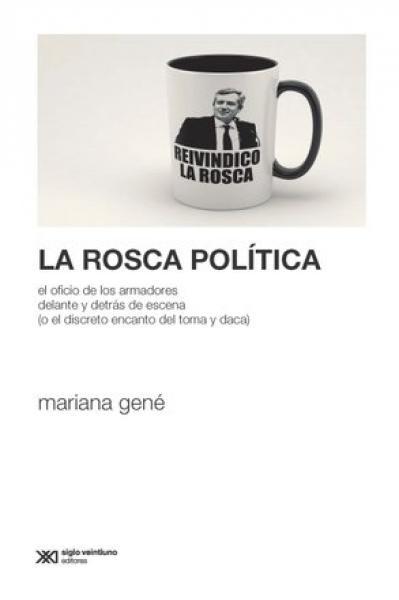 LA ROSCA POLITICA