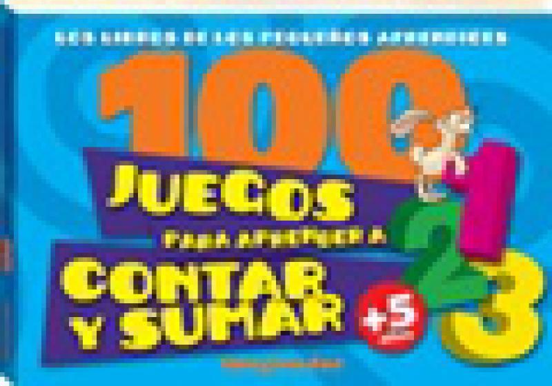 100 JUEGOS PARA APRENDER A CONTAR Y SUMA
