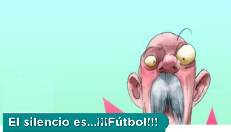 EL SILENCIO ES...¡¡¡FUTBOL!!!