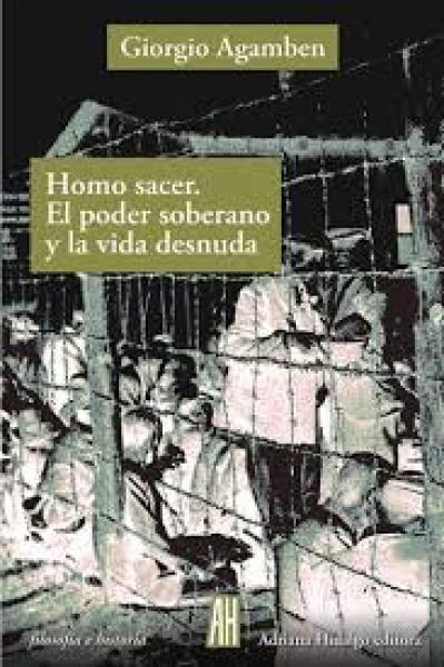 HOMO SACER. EL PODER SOBERANO Y LA VIDA
