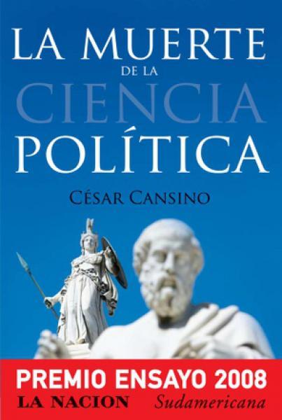LA MUERTE DE LA CIENCIA POLITICA