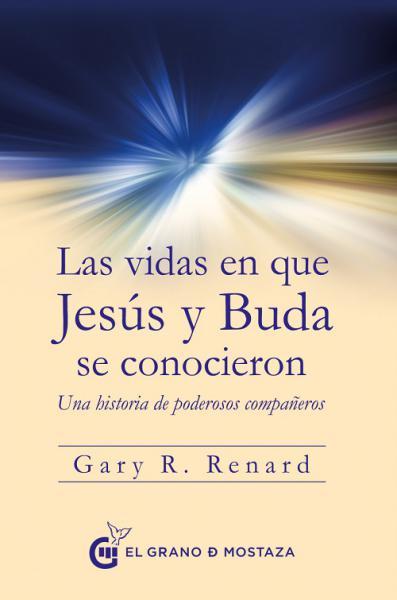 VIDAS EN QUE JESUS Y BUDA SE CONOCIERON