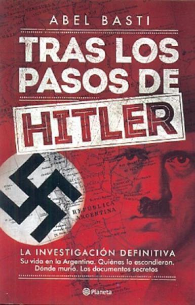 TRAS LOS PASOS DE HITLER(ED.DEFINITIVA)