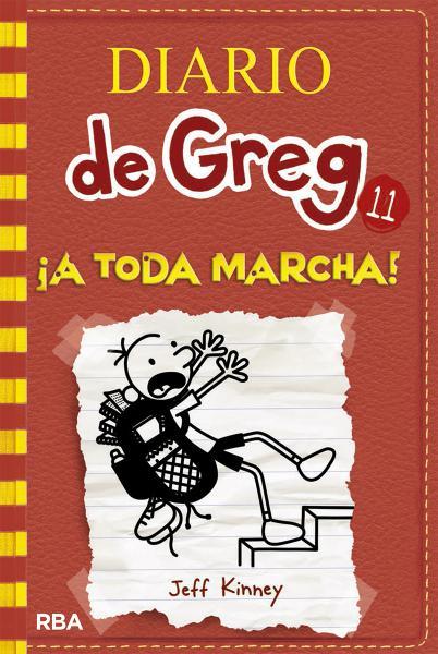DIARIO DE GREG 11 - A TODA MARCHA