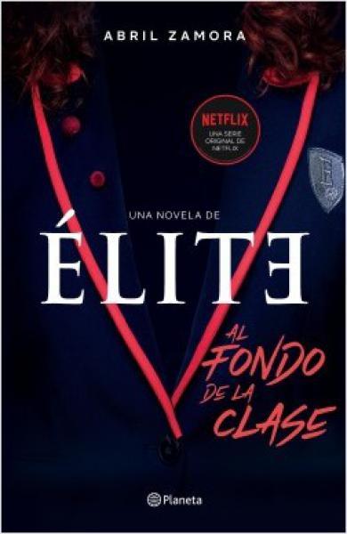 ELITE - AL FONDO DE LA CLASE