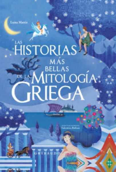LAS HISTORIAS MAS BELLAS DE LA MITOLOGIA