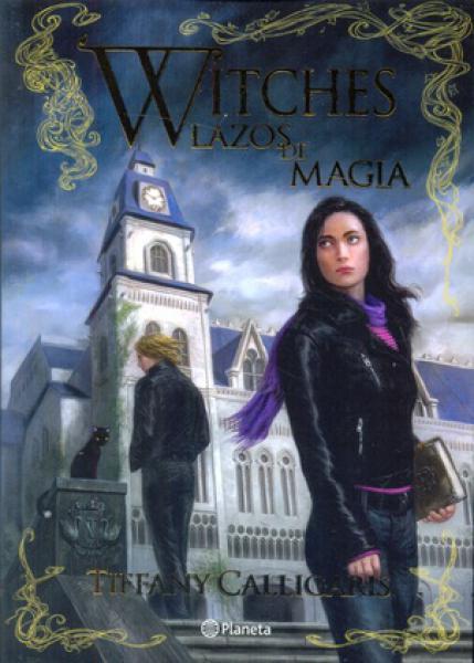 WITCHES 1 - LAZOS DE MAGIA