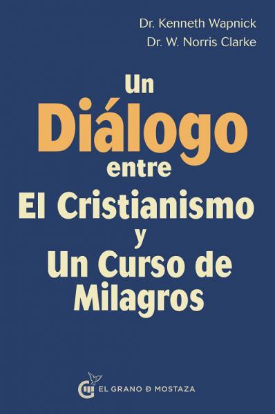 UN DIALOGO ENTRE EL CRISTIANISMO Y UN CU
