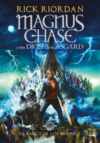 MAGNUS CHASE Y LOS DIOSES DE ASGARD III